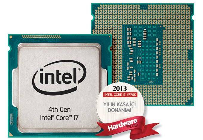 2013'ün en iyi kasa içi donanımı: INTEL CORE i7 4770K