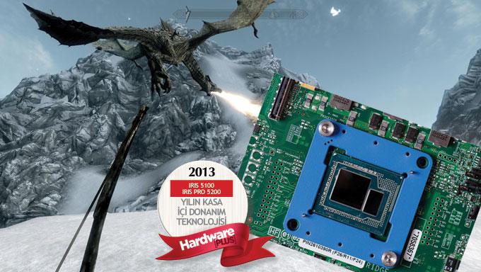 2013'ün en iyi kasa içi donanım teknolojisi: Intel IRIS 5100 ve IRIS PRO 5200