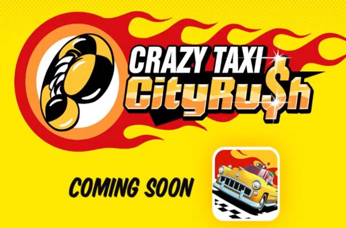 Crazy Taxi yeni oyunuyla mobil platformlara geliyor