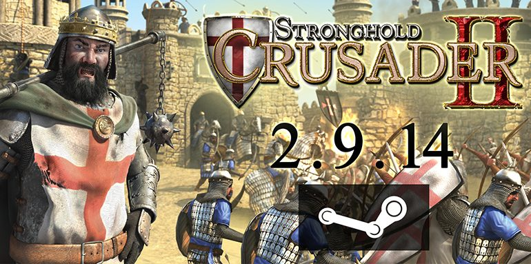Stronghold Crusader 2 dünya genelinde 2 Eylül 2014'te geliyor