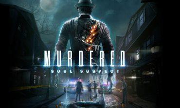 Murdered: Soul Suspect İncelemesi