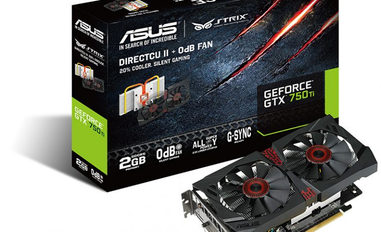 ASUS, Strix GTX 750Ti OC'yi sunar
