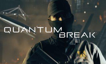 Quantum Break oyunundan ilk oynanış videosu yayınlandı!