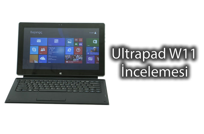 Technopc Ultrapad W11 İncelemesi