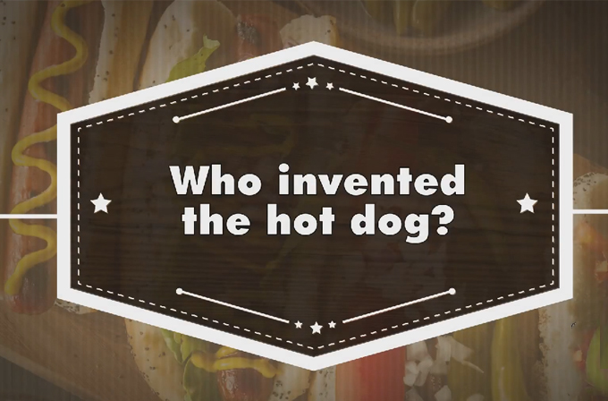 Video: Hot Dog'ı kim icat etti?