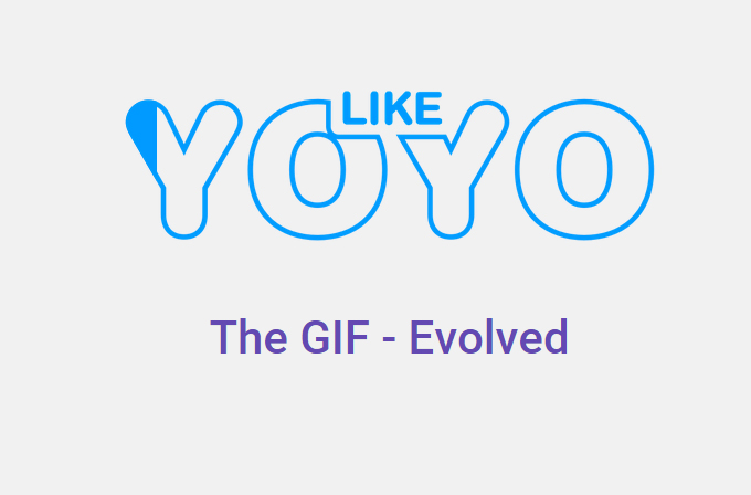 GIF dünyasını baştan değiştirecek yeni akım Like YOYO