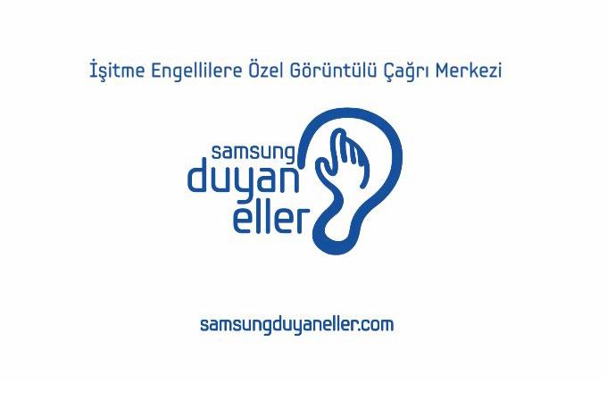 """Samsung'dan işitme engellilere özel görüntülü çağrı merkezi: """"Samsung Duyan Eller"""""""