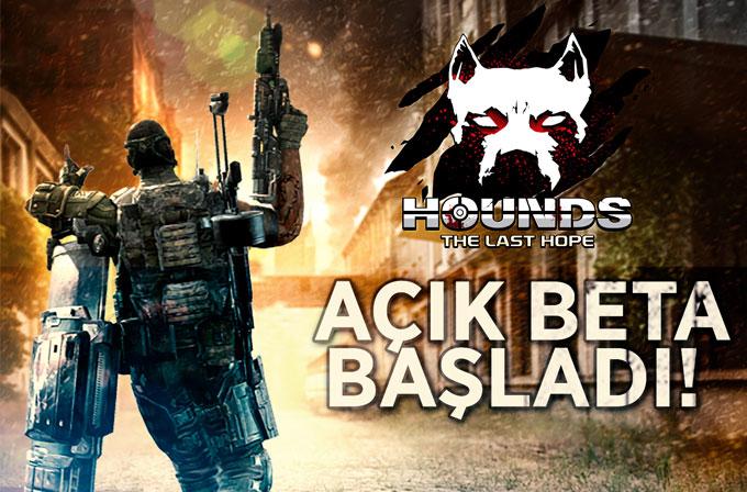 Hounds: The Last Hope açık betası ile sizlerle!