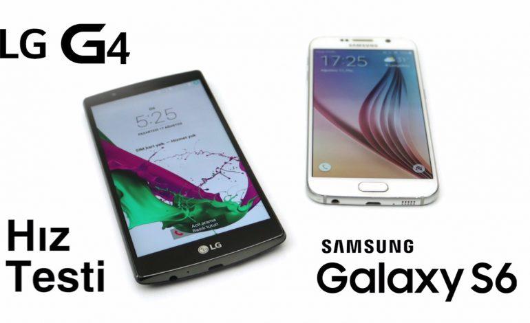 Hız Testi: Galaxy S6 vs LG G4