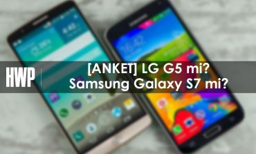 [ANKET] LG G5 mi Samsung Galaxy S7 mi?