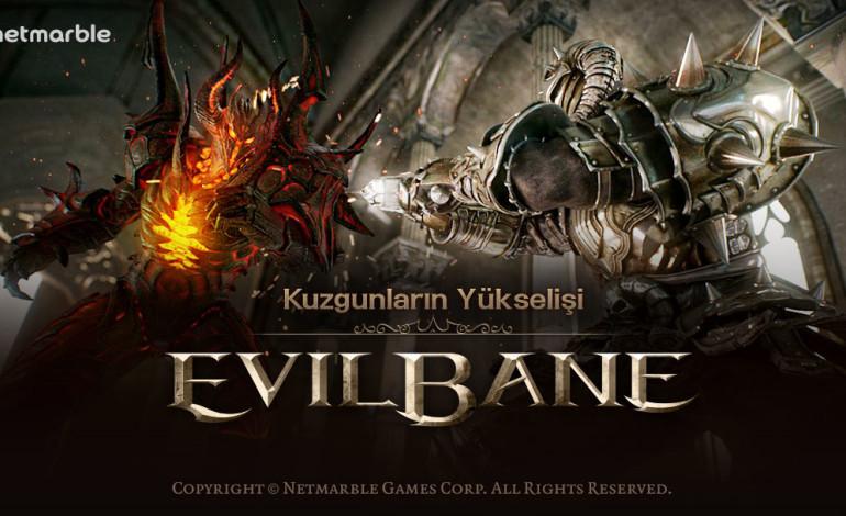 Netmarble'dan Yeni Mobil RPG Oyunu: EvilBane: Kuzgunların Yükselişi