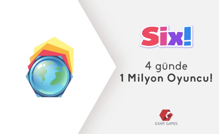 Gram Games'in Yeni Oyunu Six! Rekor Kırdı!