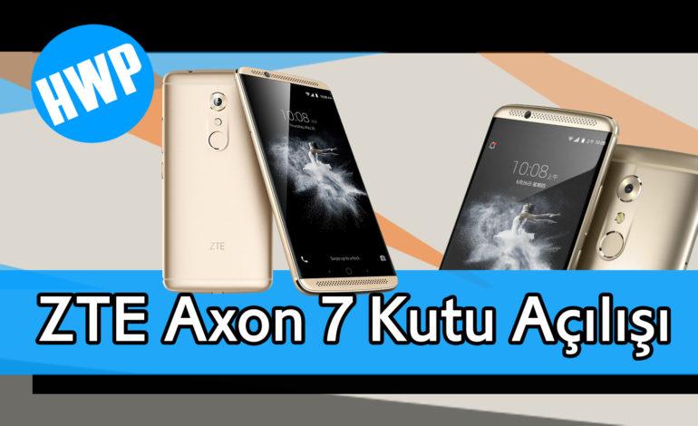 ZTE Axon 7 Kutu Açılışı ve Teknik Özellikler