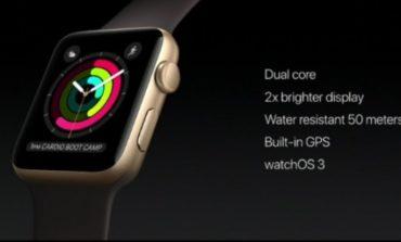 Apple Watch 2 Tanıtıldı - Tüm Teknik Özellikleri