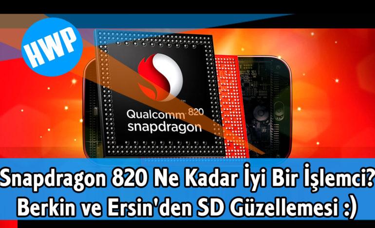Snapdragon 820 Ne Kadar İyi Bir İşlemci?