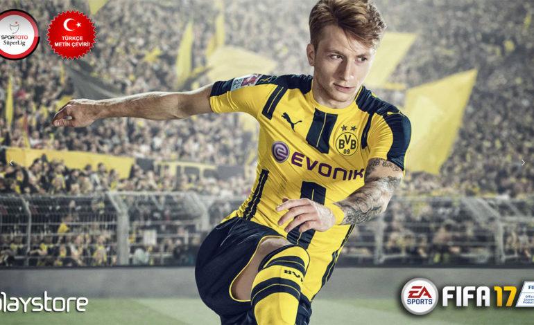FIFA 17 Özel Kampanya ile Playstore'da