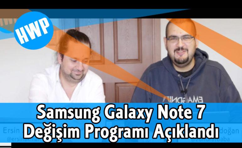 Samsung Galaxy Note7 Değişim Programı Açıklandı