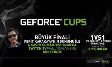 GEFORCE CUPS Büyük Finali 5 Kasım'da!