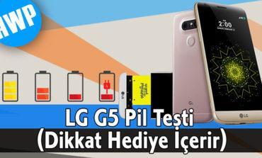 LG G5 Pil Testi