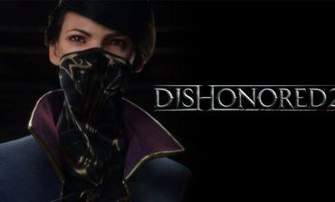 Dishonored 2 PC Kullanıcılarını Üzecek.