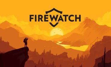 Firewatch'a Serbest Dolaşma Modu Geldi