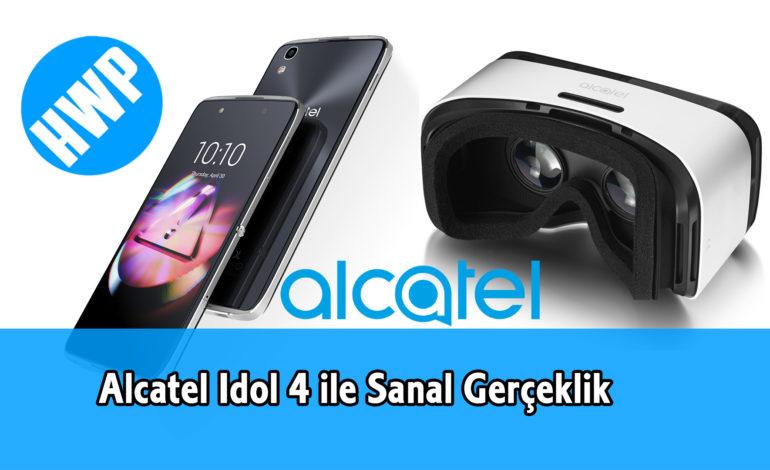 Alcatel Idol 4 İle Sanal Gerçeklik Deneyimi