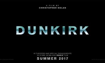Christopher Nolan'ın Yeni Filmi Dunkirk'in Fragmanı Yayınlandı