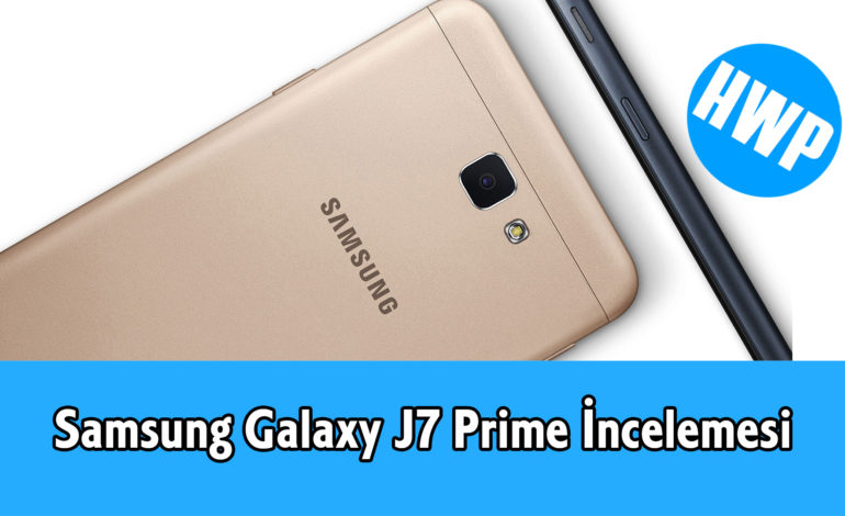 Samsung Galaxy J7 Prime İncelemesi