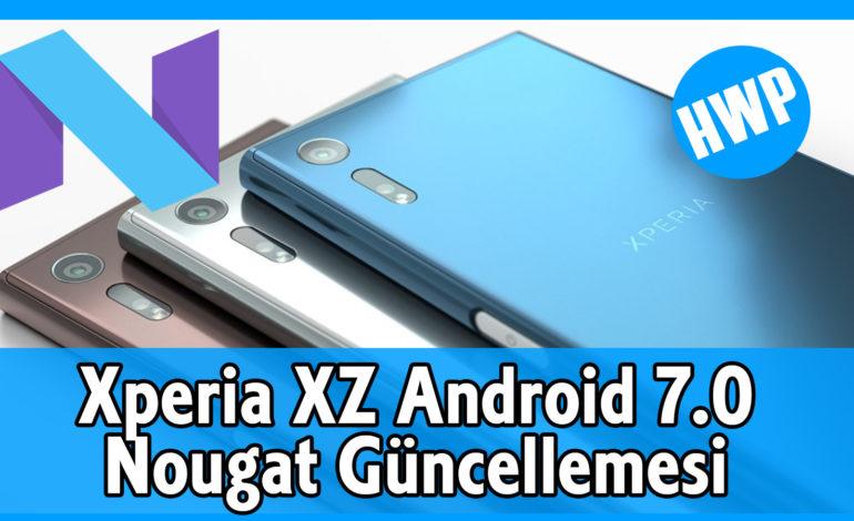 Xperia XZ için Android 7.0 Nougat Güncellemesi Geldi
