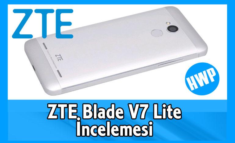 ZTE Blade V7 Lite İncelemesi