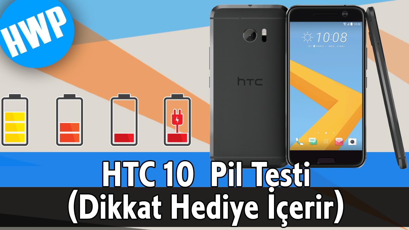 HTC 10, HWP'nin pil testi süreçlerini tamamladı