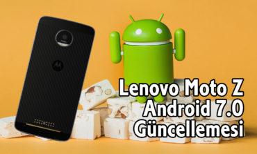 Lenovo Moto Z için Android 7.0 Nougat Güncellemesi Geldi