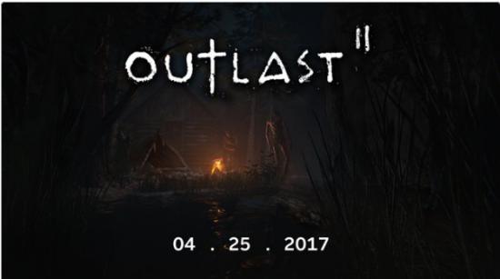 Outlast 2 çıkışını 25 Nisan 2017 tarihinde yapacak.