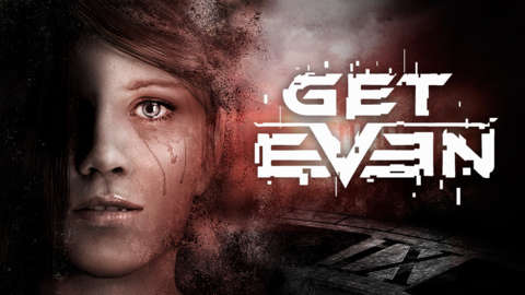 Get Even (PC) İnceleme