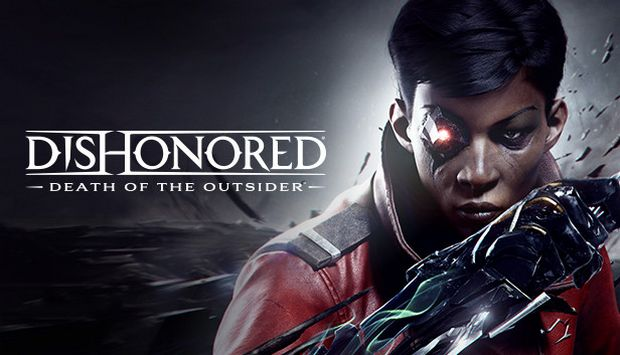 Dishonored: Death of the Outsider (PC) İnceleme