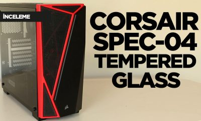 Corsair Spec-04 Tempered Glass inceleme