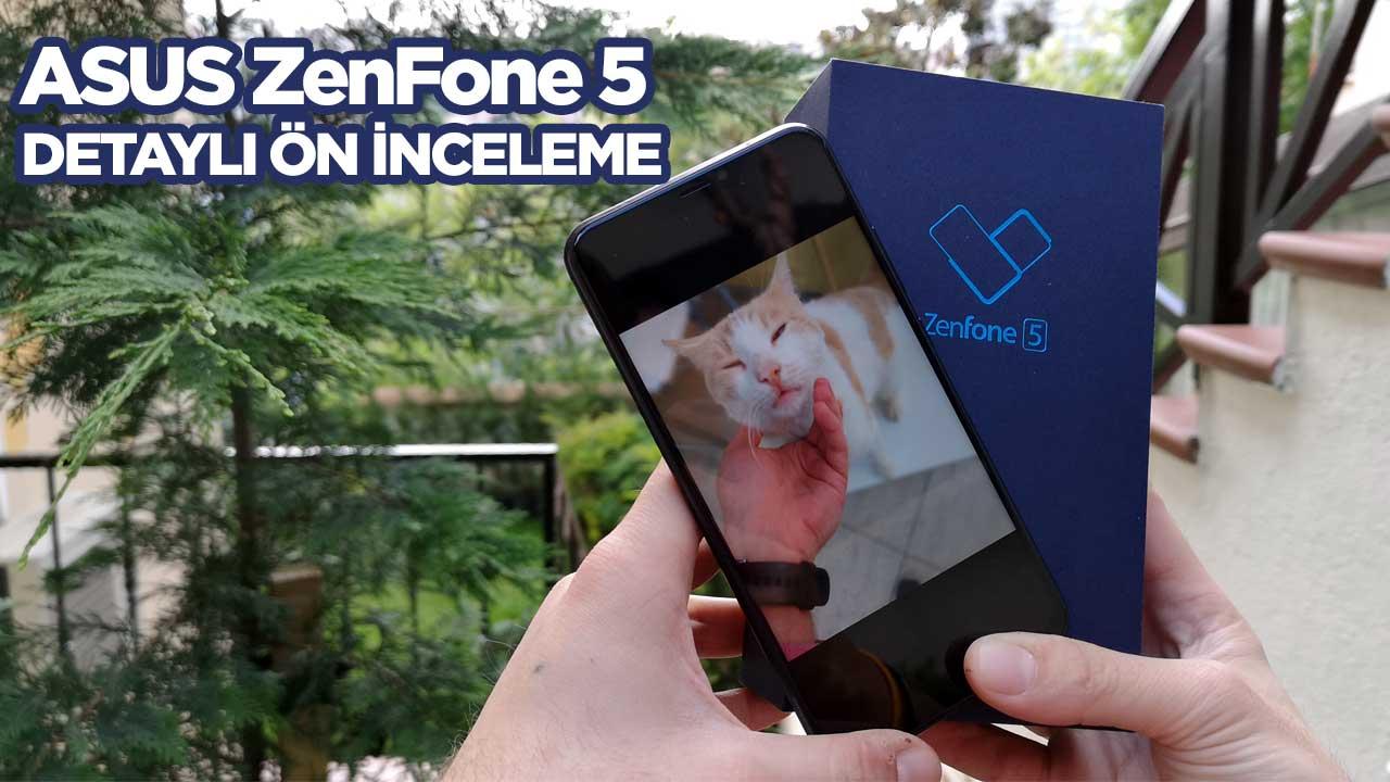 ASUS Zenfone 5 detaylı ön inceleme