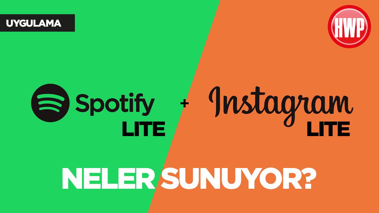 Spotify Lite ve Instagram Lite
