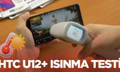 HTC U12+ ısınma testi