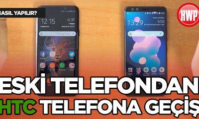 Eski Telefondan HTC Telefona Nasıl Geçilir? (HTC U12+)