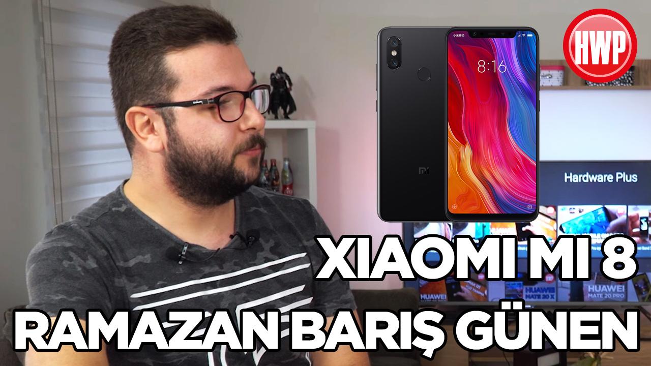 Xiaomi Mi 8 - Sizin Yorumunuz (Ramazan Barış Günen)