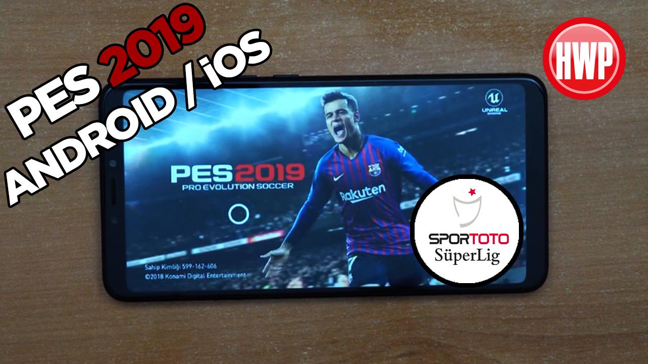 Telefonda Türkçe PES 2019 oynadık! (Android / iOS)