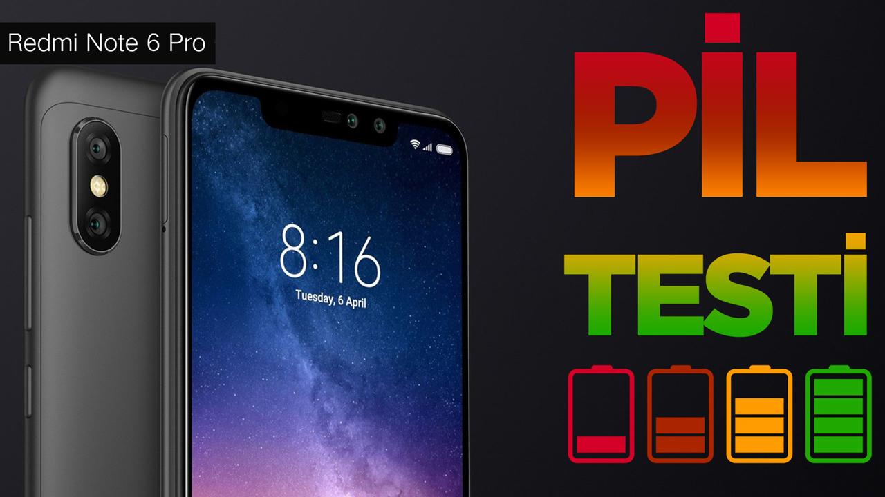 Xiaomi Redmi Note 6 Pro Pil Testi