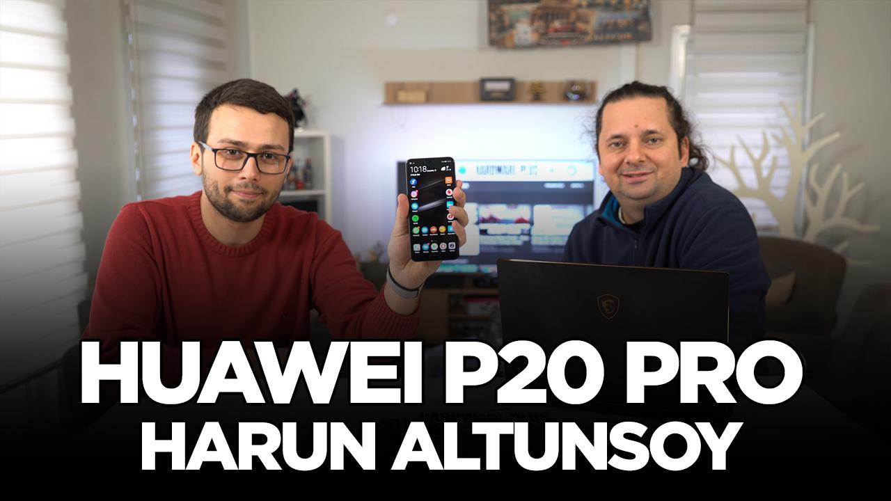 Huawei P20 Pro - Sizin Yorumunuz (Harun Altunsoy)