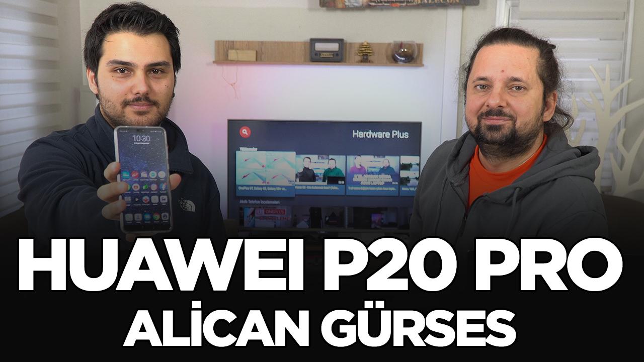 Huawei P20 Pro - Sizin Yorumunuz (Alican Gürses)