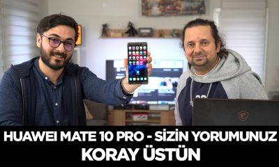 Huawei Mate 10 Pro Sizin Yorumunuz