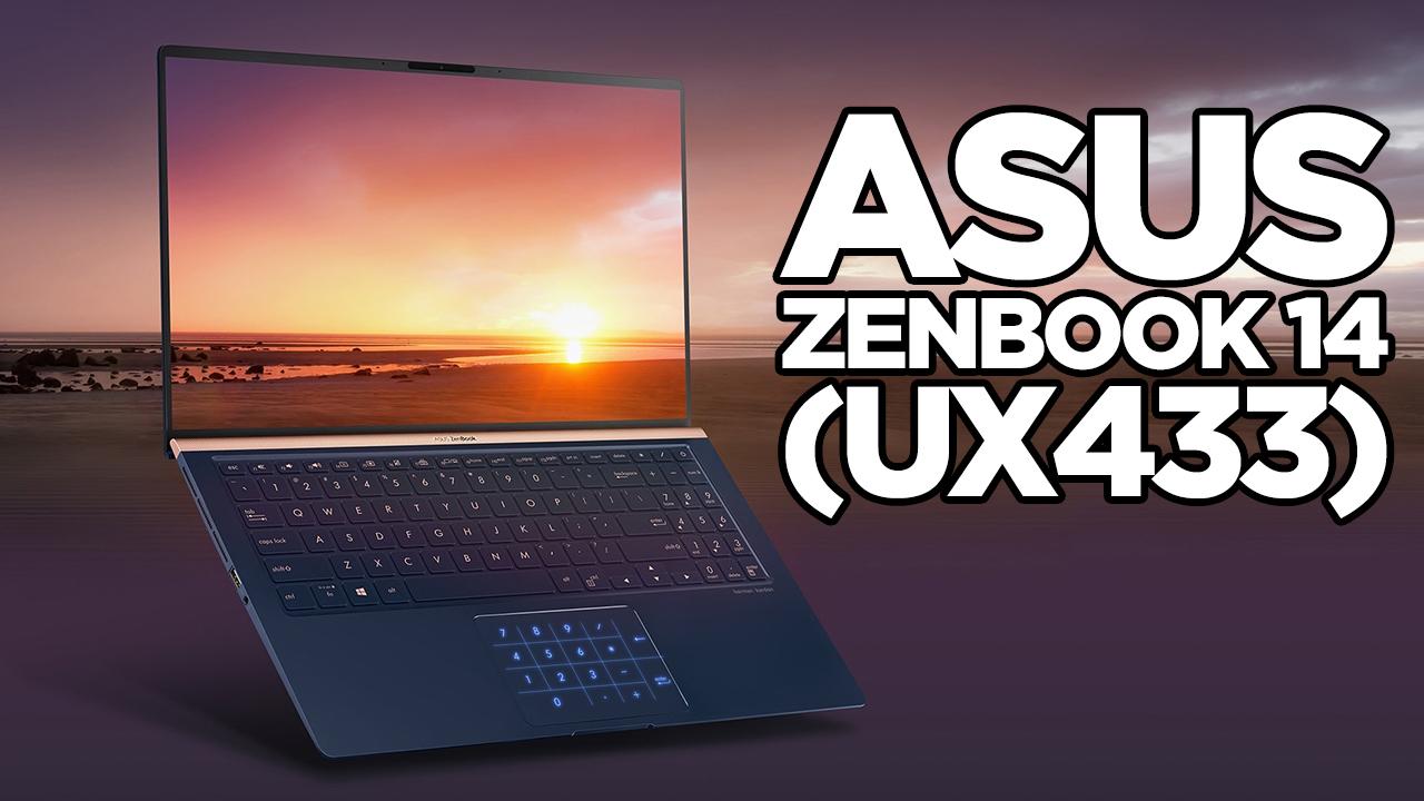 Asus ZenBook 14 (UX433) incelemesi | İnce, taşınabilir ve performanslı