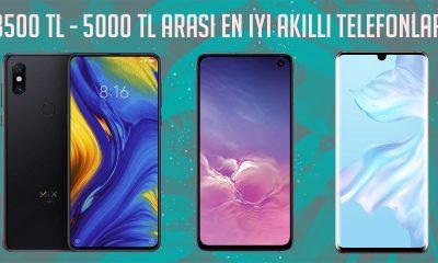 3500 - 5000 TL arası en iyi akıllı telefonlar 2019