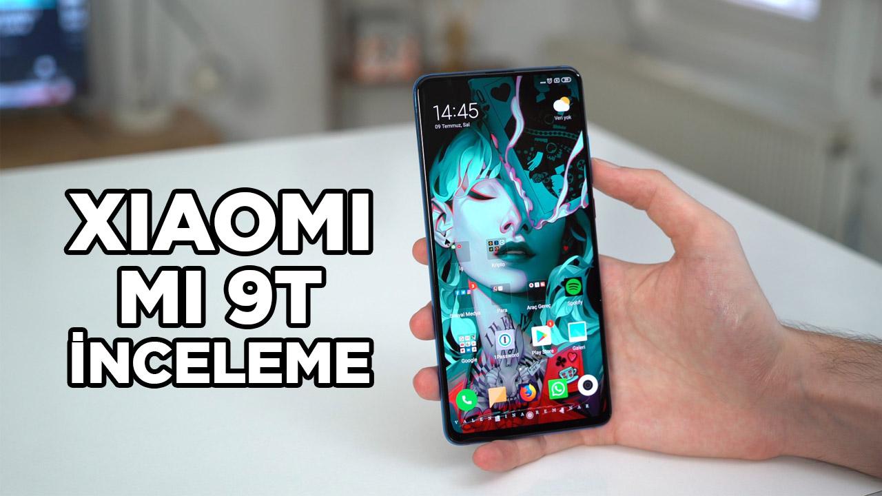 Xiaomi Mi 9T inceleme