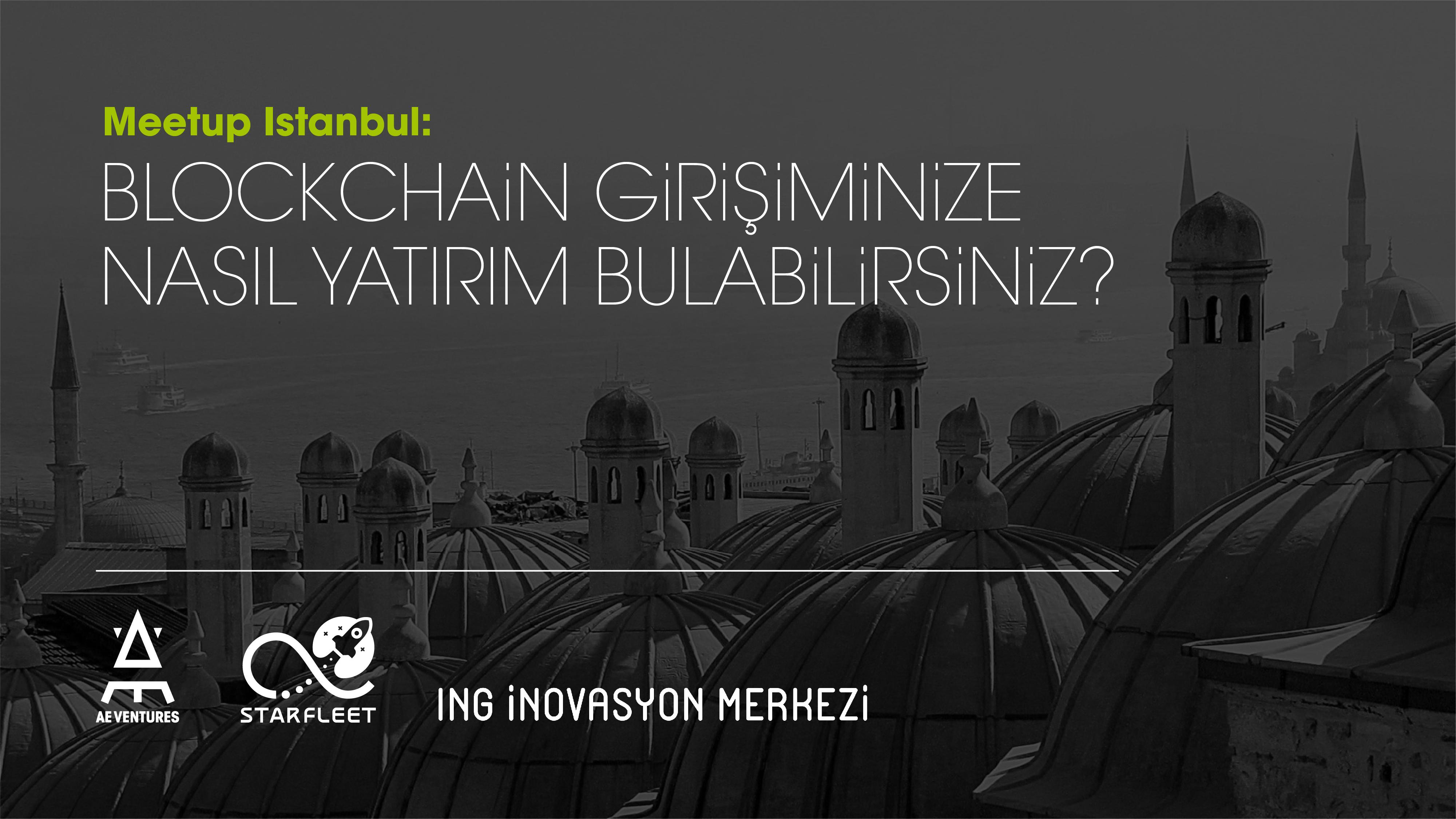 AE Ventures'ın ilk İstanbul buluşmasına tüm blockchain meraklıları davetli!